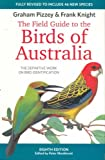The Graham Pizzey & Frank Knight field guide to the birds of Australia / Graham Pizzey ; illustrated by Frank Knight