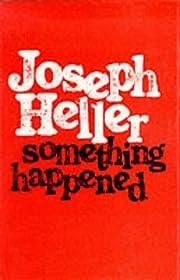 Something happened por Joseph Heller