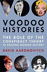 Voodoo Histories: The Role of the Conspiracy…