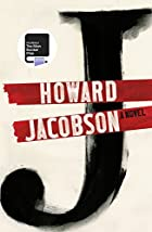 J, by Howard Jacobson
