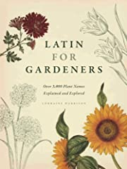 Latin for Gardeners: Over 3,000 Plant names…