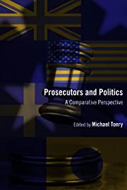 Crime and Justice, Volume 41: Prosecutors…