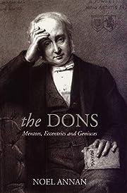 The Dons: Mentors, Eccentrics and Geniuses…