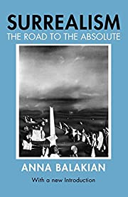 Surrealism : the road to the absolute de…