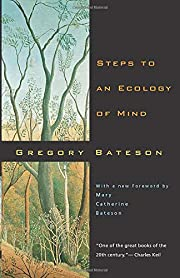 Steps to an Ecology of Mind: Collected…