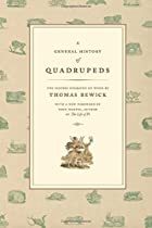 General History of Quadrupeds by Thomas…