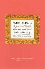 Permissions, a survival guide : blunt talk…