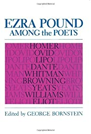 Ezra Pound among the Poets by George…