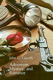 Adventure, Mystery, and Romance: Formula…