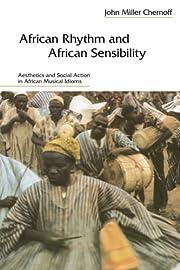 African Rhythm and African Sensibility:…