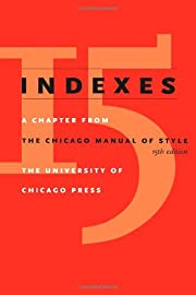 Indexes: A Chapter from The Chicago Manual…
