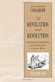 Of Revelation and Revolution, Volume 1:…