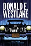 The getaway car : a Donald Westlake nonfiction miscellany / edited by Levi Stahl ; with a new foreword by Lawrence Block