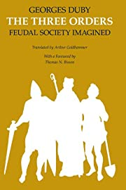 The Three Orders: Feudal Society Imagined de…