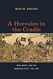 A Hercules in the Cradle: War, Money, and…