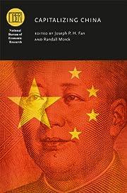 Capitalizing China (National Bureau of…