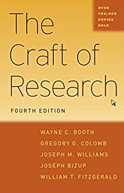 The Craft of Research, Fourth Edition…