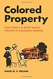 Colored Property: State Policy and White…