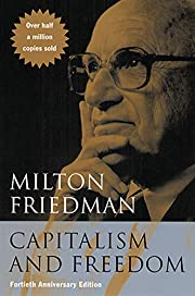 Capitalism and Freedom: Fortieth Anniversary…