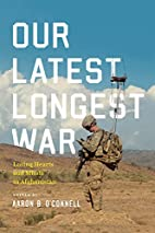 Our Latest Longest War: Losing Hearts and…