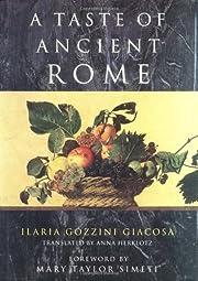 A taste of ancient Rome por Ilaria Gozzini…