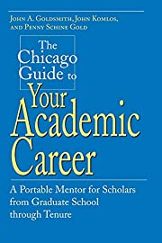 The Chicago guide to your academic career :…