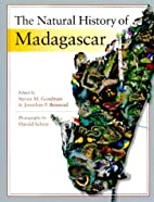 The Natural History of Madagascar by Steven…