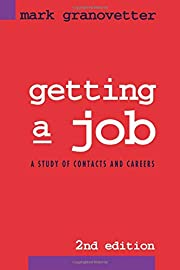 Getting a Job: A Study of Contacts and…