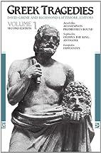 Greek Tragedies Vol 1 by David Grene