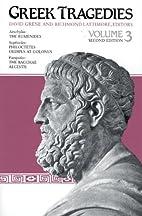 Greek tragedies, Volume 3 by David Grene