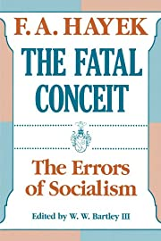 The Fatal Conceit: The Errors of Socialism…