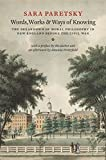 Words, Works, and Ways of Knowing: The Breakdown of Moral Philosophy in New England Before the Civil War book cover