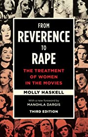 From Reverence to Rape: The Treatment of…