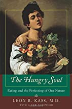 The Hungry Soul: Eating and the Perfecting…