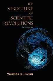 The Structure of Scientific Revolutions –…