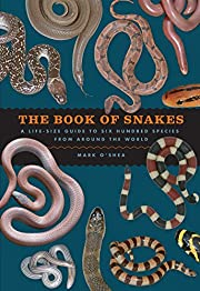 The Book of Snakes: A Life-Size Guide to Six…