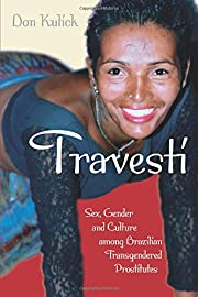 Travesti : sex, gender, and culture among…