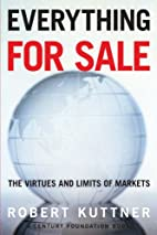 Everything for Sale: The Virtues and Limits…