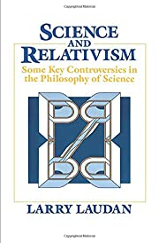 Science and Relativism: Some Key…