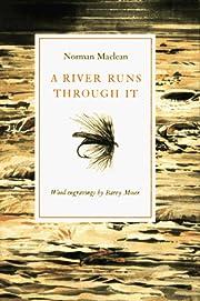 A River Runs Through It por Norman Maclean