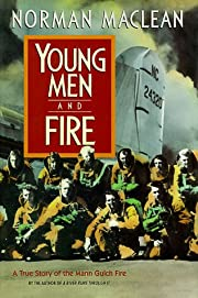Young Men and Fire av Norman Maclean