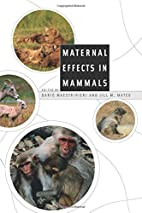 Maternal Effects in Mammals by Dario…