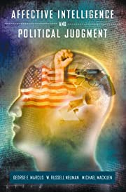 Affective Intelligence and Political…