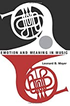 Emotion and Meaning in Music by Leonard B.…