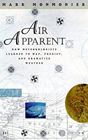 Air Apparent: How Meteorologists Learned to…