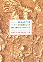 From Squaw Tit to Whorehouse Meadow: How…