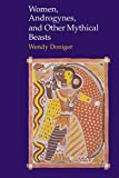 Women, androgynes, and other mythical beasts / Wendy Doniger O'Flaherty