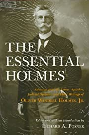 The Essential Holmes: Selections from the…