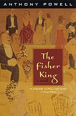 The Fisher King : A Novel by Anthony Powell