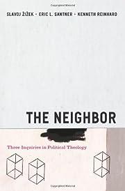 The Neighbor: Three Inquiries in Political…
